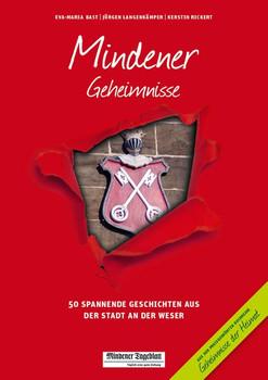 Mindener Geheimnisse. 50 Spannende Geschichten aus der Stadt an der Weser - Jürgen Langenkämper  [Taschenbuch]