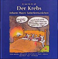Johann Mayrs Satierkreiszeichen, Der Krebs - Johann Mayr