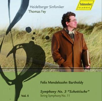 Thomas Fey - Felix Mendelssohn-Bartholdy: Sinfonie Nr. 3