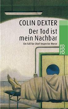 Der Tod ist mein Nachbar - Colin Dexter