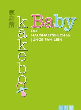 Baby Kakebo. Das Haushaltsbuch für junge Familien - Giorgia Cozza  [Taschenbuch]