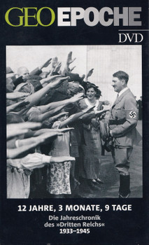 """GEO Epoche DVD: 12 Jahre, 3 Monate, 9 Tage - Die Jahreschronik des """"Dritten Reichers"""" 1933-1945"""