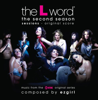 Soundtrack [Lesbian TV Series] - The L Word: The Second Season Sessions