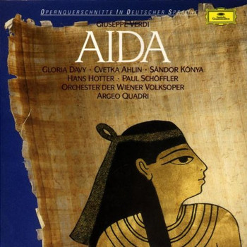 Davy - Giuseppe Verdi: Aida (Querschnitt in deutscher Sprache)