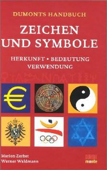 DuMonts Handbuch Zeichen und Symbole - Marion Zerbst