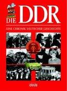 Die DDR: Eine Chronik Deutscher Geschichte - Christian Zentner [Gebundene Ausgabe]