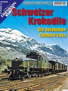 Schweizer Krokodile. Die berühmten Gotthard-Loks [Taschenbuch]