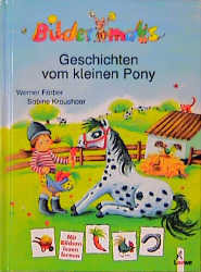 Bildermaus-Geschichten vom kleinen Pony - Werner Färber