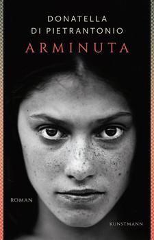 Arminuta - Donatella Di Pietrantonio  [Gebundene Ausgabe]