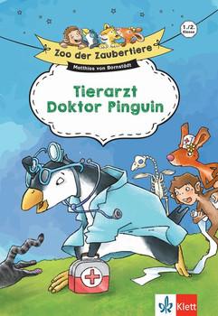 Klett Zoo der Zaubertiere Tierarzt Doktor Pinguin 1./2. Klasse. Lesen lernen ab 6 Jahren - Matthias Bornstädt  [Gebundene Ausgabe]