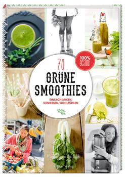 Grüne Smoothies: Einfach mixen, genießen, wohlfühlen - van der Velde, Marjolijn