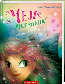 Meja Meergrün (Bd. 3). und das versunkene Schiff - Erik Ole Lindström  [Gebundene Ausgabe]