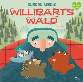 Willibarts Wald - Duncan Beedie  [Gebundene Ausgabe]