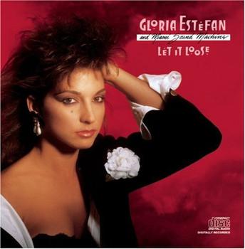 Gloria Estefan & The Miami Sou - Let It Loose