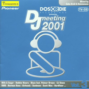Various - DJ Meeting 2001