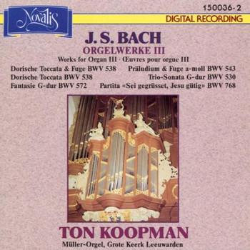 Ton Koopman - Orgelwerke Vol.3
