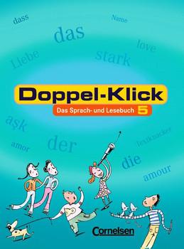 Doppel-Klick - Allgemeine Ausgabe. Das Sprach- und Lesebuch: Doppel-Klick, neue Rechtschreibung, 5. Schuljahr - Filiz Feustel