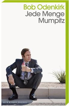 Jede Menge Mumpitz - Bob Odenkirk  [Taschenbuch]