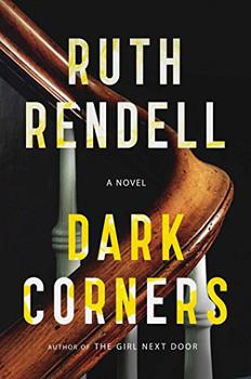 Dark Corners: A Novel - Rendell, Ruth