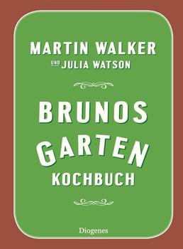 Brunos Gartenkochbuch - Julia Watson  [Gebundene Ausgabe]