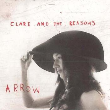 Clare & the Reasons - Arrow