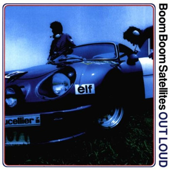 Boom Boom Satellites - Out Loud