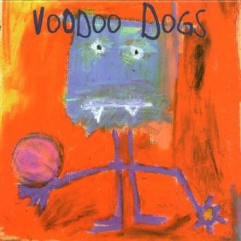 Voodoo Dogs - Voodoo Dogs