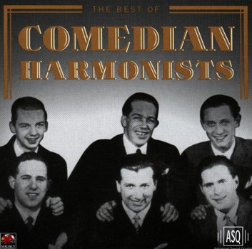 The Comedian Harmonists - Best of Comedian Harmonists