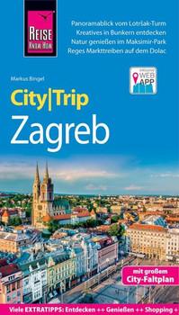 Reise Know-How CityTrip Zagreb. Reiseführer mit Stadtplan und kostenloser Web-App - Markus Bingel  [Taschenbuch]