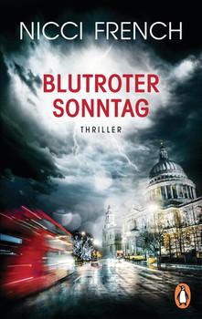 Blutroter Sonntag. Thriller Bd. 7 - Nicci French  [Taschenbuch]