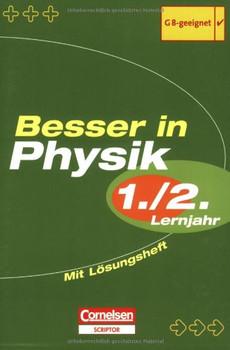 Besser in Physik. Sekundarstufe I: Besser in Physik. 1 / 2. Übungsbuch. Sekundarstufe 1
