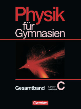 Physik für Gymnasien. Länderausgabe C: Physik für Gymnasien, Sekundarstufe I, Länderausg. C für Rheinland-Pfalz, Gesamtband - Gerd Boysen