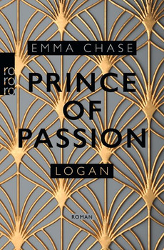 Prince of Passion – Logan - Emma Chase  [Taschenbuch]