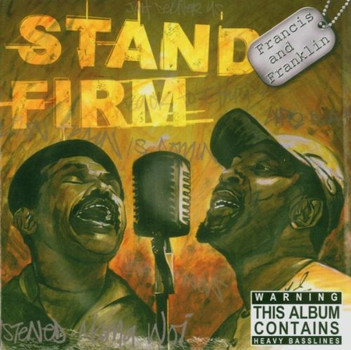 Francis & Franklin - Stand Firm