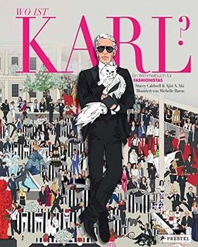 Wo ist Karl?: Ein Wimmelbuch für Fashionistas - Stacey Caldwell [Gebundene Ausgabe