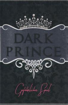 Dark Prince: Gefährliches Spiel - J. S. Wonda [Taschenbuch]