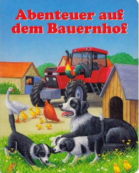 Abenteuer auf dem Bauernhof - Gisela Fischer [Pappbilderbuch]
