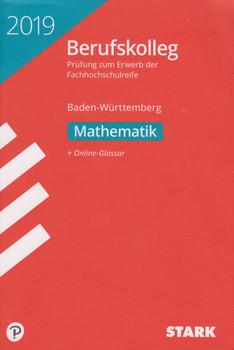Original-Prüfungen Berufskolleg Mathematik - BaWü [Taschenbuch]