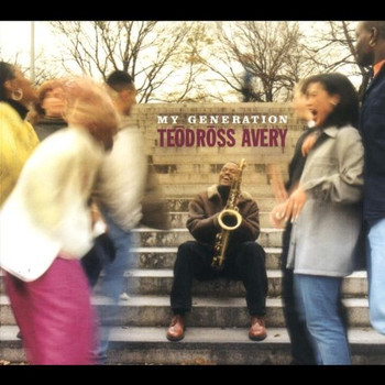 Teodross Avery - My Generation