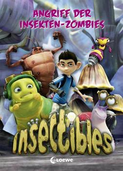 Insectibles - Angriff der Insekten-Zombies [Gebundene Ausgabe]