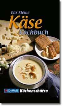 Das kleine Buch vom Käse - Ursula Calis