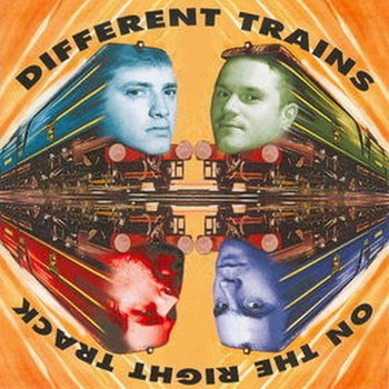 Different Trains - On the Right Track