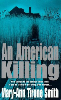American Killing - Smith, Mary-Ann Tirone