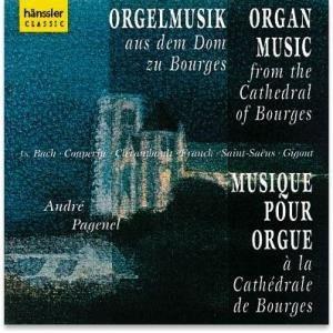 Andre Pagenel - Orgelmusik aus dem Dom zu Bourges