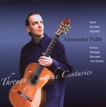 Alexander Palm - Throughout the Centuries
