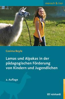 Lamas und Alpakas in der pädagogischen Förderung von Kindern und Jugendlichen - Boyle, Cosima