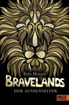 Bravelands - Der Außenseiter. Band 1 - Erin Hunter  [Gebundene Ausgabe]
