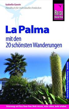 Reise Know-How Reiseführer La Palma mit den 20 schönsten Wanderungen und Faltplan - Izabella Gawin  [Taschenbuch]