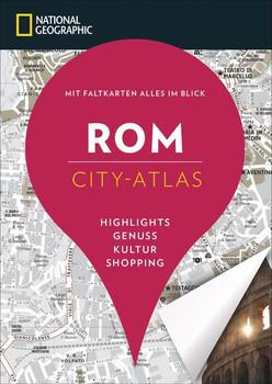 NATIONAL GEOGRAPHIC City-Atlas Rom - Mélanie Le Bris  [Taschenbuch]