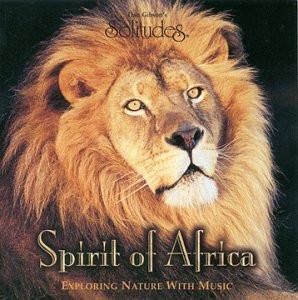 Dan Gibson - Spirit of Africa - exploring nature with music